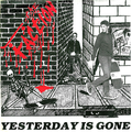 Faction, The - Yesterday is gone