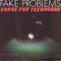 Fake Problems with Gaslight Anthem - Songs for teenagers