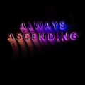 Franz Ferdinand - Always Ascending (ltd. Version with...
