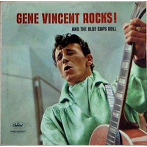 Gene Vincent - Rocks and the blue caps roll
