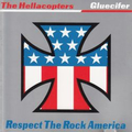 Gluecifer / The Hellacopters - Respect the rock America...