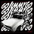 Go Jimmy Go - s/t