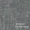 Greyhouse - Dives To The Deep End (RSD)