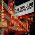 Gun Club, The - Las Vegas Story