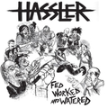 Hassler - Fed Worked And Watered