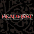 Headfirst - The complete recordings 1987 - 1992