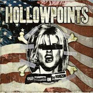Hollowpoints - Old haunts on the horizon