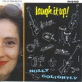 Holly Golightly - Laugh it up