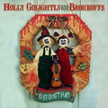 Holly Golightly And The Brokeoffs - Dirt dont hurt