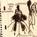 Holly Golightly And The Brokeoffs - Nobody will be there