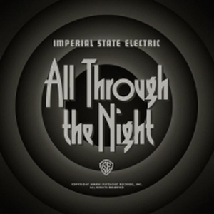 Imperial State Electric - All Through the Night (ltd. Version mit Poster)