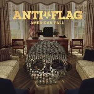 Anti-Flag - American Fall