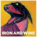 Iron & Wine - The shepherds dog