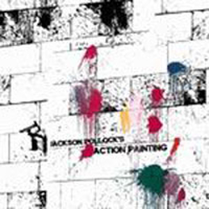 Jackson Pollocks Action Painting - s/t