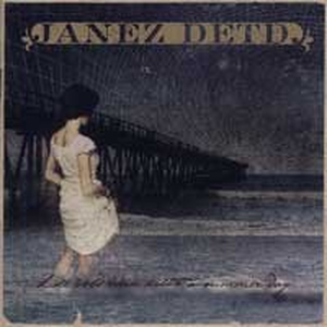Janez Detd. - Like cold rain kills a summer day