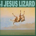 Jesus Lizard - Down (Reissue)