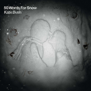 Kate Bush - 50 Words for Snow (Remaster 2018)