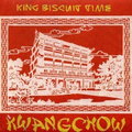 King Biscuit Time - Kwangchow
