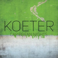 Koeter - Caribbean Nights