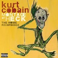 Kurt Cobain - Montage Of Heck ? The Home Recordings