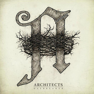 Architects - Daybreaker