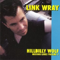 Link Wray - Hillbilly Wolf