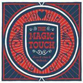 Magic Touch, The - Love & hate & politricks