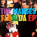 Manges, The - Florida EP