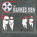 Marked Men, The - s/t