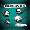 Melvins - Hold It In - lp