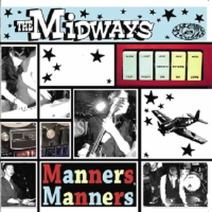 Midways, The - Manners, manners