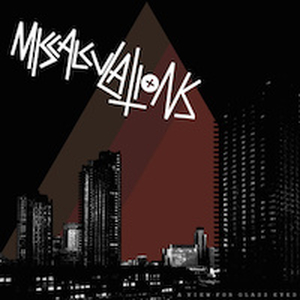 Miscalculations, The - A View For Glass Eyes