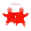 Motorpsycho - Its a love cult