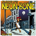 Neon Bone - Sick Of Me