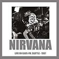 Nirvana - Live on KAOS-FM, Seattle 1987