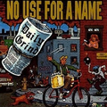 No Use For A Name - The Daily Grind
