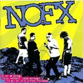 NoFx - 45 or 46 songs that werent good enough