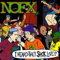 NoFx - I heard they suck live