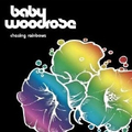 Baby Woodrose - Chasing rainbows