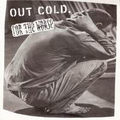 Out Cold / For The Worse - split