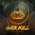 Overkill - Our Finest Hour