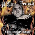 P. Paul Fenech - International super bastard