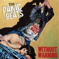 Panic Beats, The - Without Warning