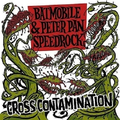 Peter Pan Speedrock / Batmobile - Cross Contamination