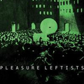 Pleasure Leftists - s/t