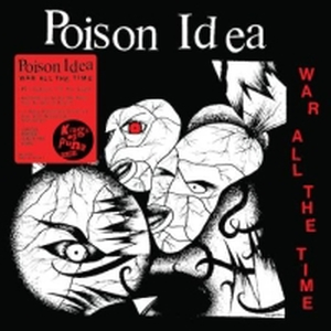 Poison Idea - War All The Time