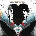 Preacher and The Bear, The - The storm has come