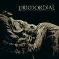 Primordial - Where Greater Men Have Fallen (Schnapper)