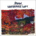 Radon / Worthwhile Way - split