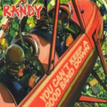 Randy - You cant keep a good band down